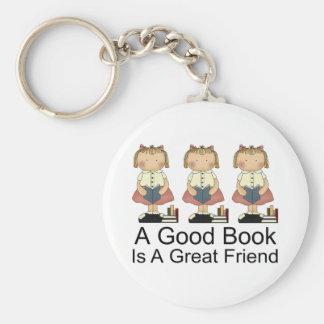 Cute A Good Book is a Great Friend T-shirt Keychain