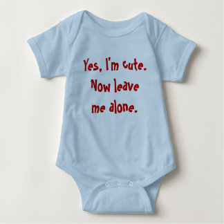 Cute and funny baby slogan shirt