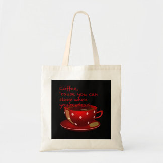 Cute and Funny Coffee Tote Bag