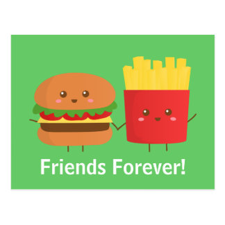 Cute and Happy Burger and Fries, Friends Forever Postcard