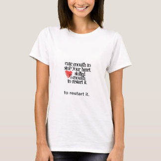 Cute and skilled nurse! T-Shirt