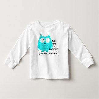 Cute Aqua Owl! i'm Awesome, just ask GRAMMA! Toddler T-shirt