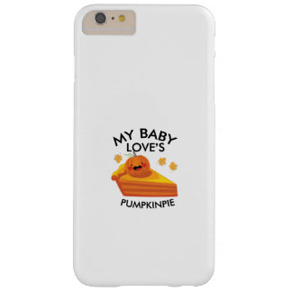 Cute Autumn Pregnancy My Baby Loves Pumpkin Pie Barely There iPhone 6 Plus Case