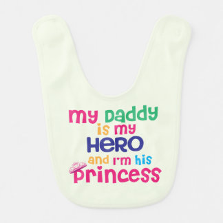 Cute baby quote Hero daddy and princess daughter Bibs