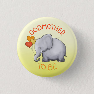Cute Balloons Elephant Baby Shower Godmother-To-Be 1 Inch Round Button