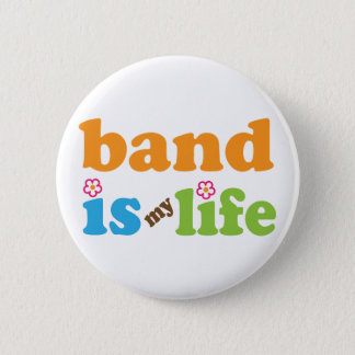 Cute Band is My Life Design 2 Inch Round Button