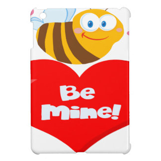 Cute Bee Holding Heart Saying be Mine Cover For The iPad Mini
