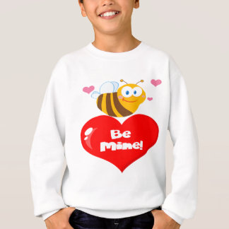 Cute Bee Holding Heart Saying be Mine Sweatshirt