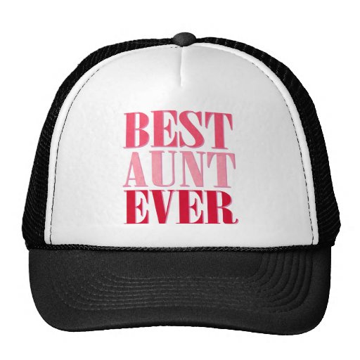 Cute Best Aunt Ever Pink Text Hats
