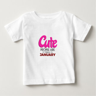 Cute Born In January Babies Birthday Baby T-Shirt