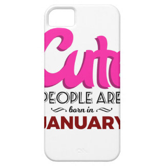 Cute Born In January Babies Birthday iPhone 5 Covers