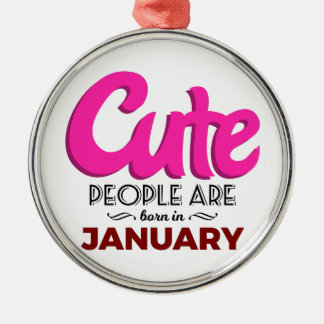 Cute Born In January Babies Birthday Metal Ornament