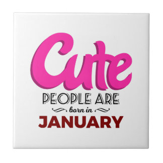 Cute Born In January Babies Birthday Tile