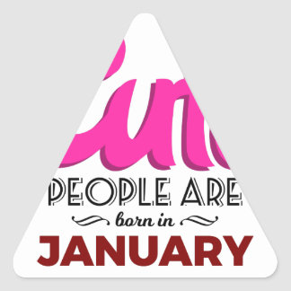 Cute Born In January Babies Birthday Triangle Sticker