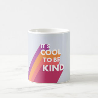 Cute bright color It's cool to be kind Coffee Mug