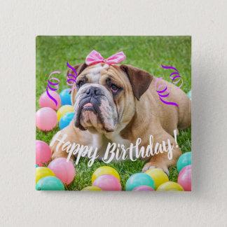 Cute Bulldog Happy Birthday 2 Inch Square Button