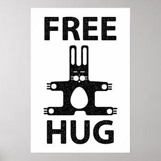 cute bunny needs a hug poster