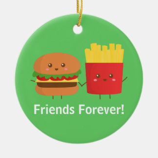 Cute Burger and Fries, Friends Forever Ceramic Ornament