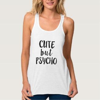 Cute but Psycho funny shirt
