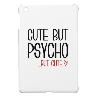 Cute But Psycho iPad Mini Case
