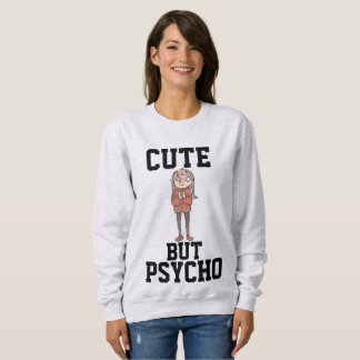 CUTE BUT PSYCHO Ladies funny T-shirts
