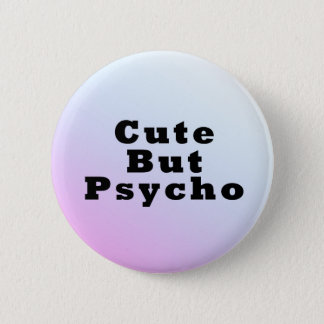 Cute But Psycho Pastel Goth Button