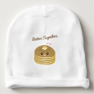 Cute Butter Pancakes Better Together Funny Foodie Baby Beanie