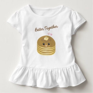 Cute Butter Pancakes Better Together Funny Foodie Toddler T-shirt