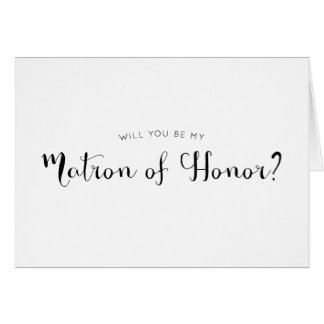 Cute Calligraphy Matron of Honour Proposal Card