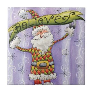 Cute Cartoon Christmas, I Believe in Santa Claus Tile