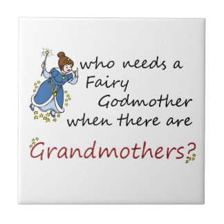 Cute Cartoon Fairy with Grandmothers Saying Tile