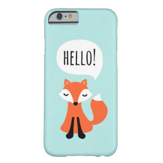 Cute cartoon fox on blue background saying hello barely there iPhone 6 case