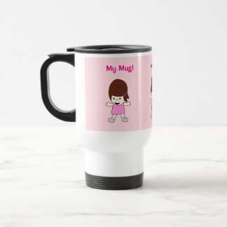 "Cute Cartoon Girl in Pink w ""My Mug!"" Design Travel Mug"