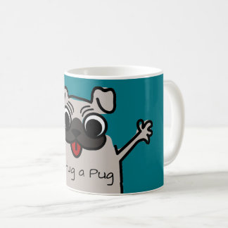 Cute Cartoon Hug a Pug Coffee Mug