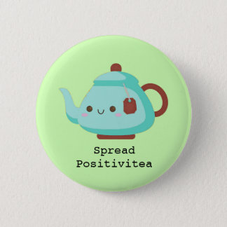 Cute cartoon 'spread positivitea' tea 2 inch round button