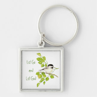 "Cute Chickadee ""Let Go & Let God"" Bird Nature Keychain"