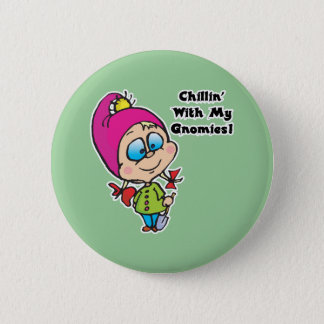 Cute Chillin With My Gnomes Design 2 Inch Round Button