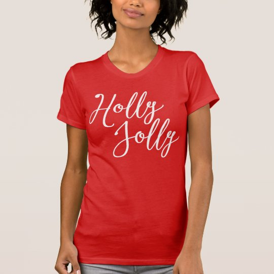 Cute Christmas Holly Jolly Red Shirts