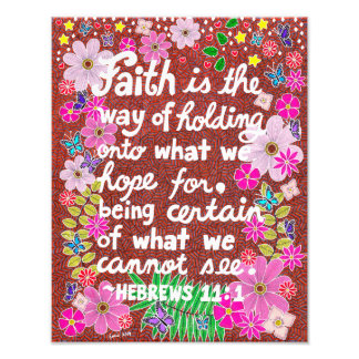Cute Colorful Floral Faith Bible Verse Photographic Print