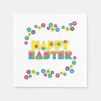 Cute Colorful Happy Easter Sprinkled with Flowers Napkin