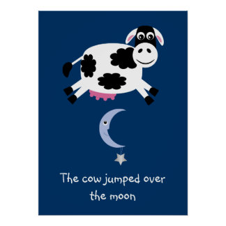 Cute Cow jumped over the moon poster
