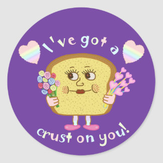 Cute Crust on You Valentine's Day Pun Round Sticker