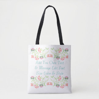 Cute custom floral message tote bag