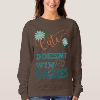 Cute Doesn't Win Games Woman's Sweatshirt