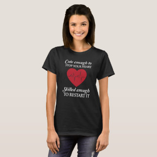 Cute enough to stop your heart dark tee