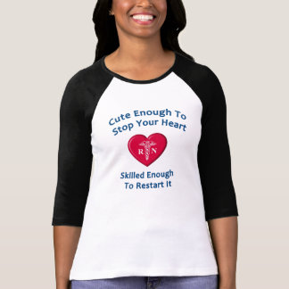 Cute Enough To Stop Your Heart Tee