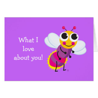 """Cute Firefly """"What I love about you"""" card"""