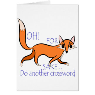Cute funny Fox quote to motivate crossword lovers Card