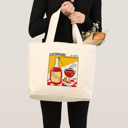 Cute Funny Port Wine Lover Laftovers Cartoon Large Tote Bag