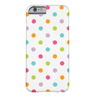 Cute Girly Colorful Polka Dots Barely There iPhone 6 Case